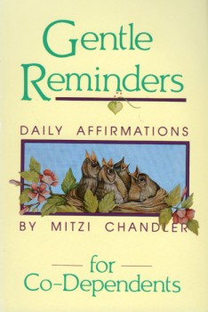 Gentile Reminders Daily Affirmations For Co Dependents