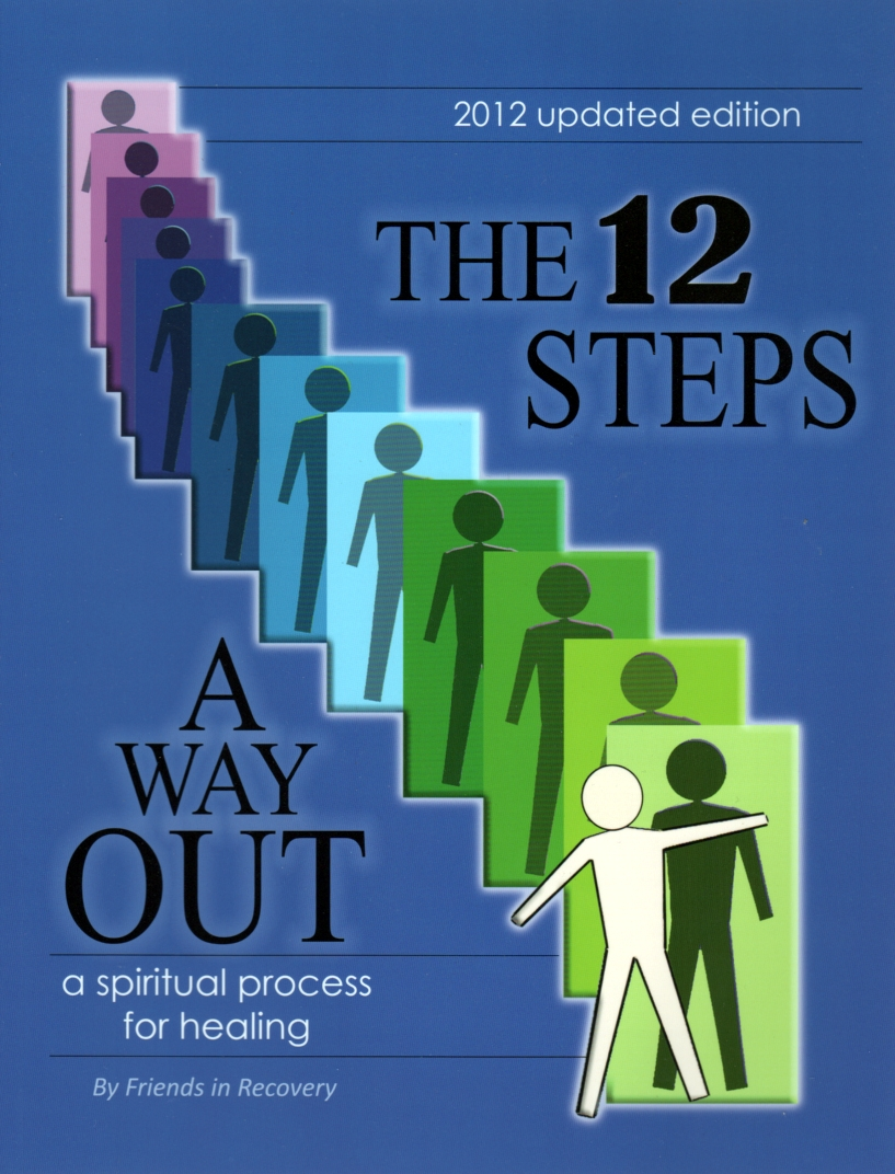 12 Steps: A Spiritual Journey (Tools for Recovery) by Friends in Recovery